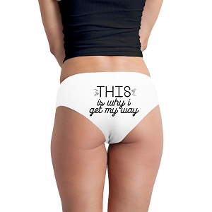 This Is Why I Get My Way Funny Women's Boyshort Underwear Panties