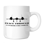 Peace Through Superior Firepower Patriotic 11oz. Novelty Coffee Mug