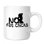 Funny JDM No Fat Chicks BBW 11oz. Novelty Coffee Mug