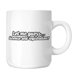 JDM Let Me Guess License and Registration 11oz. Novelty Coffee Mug