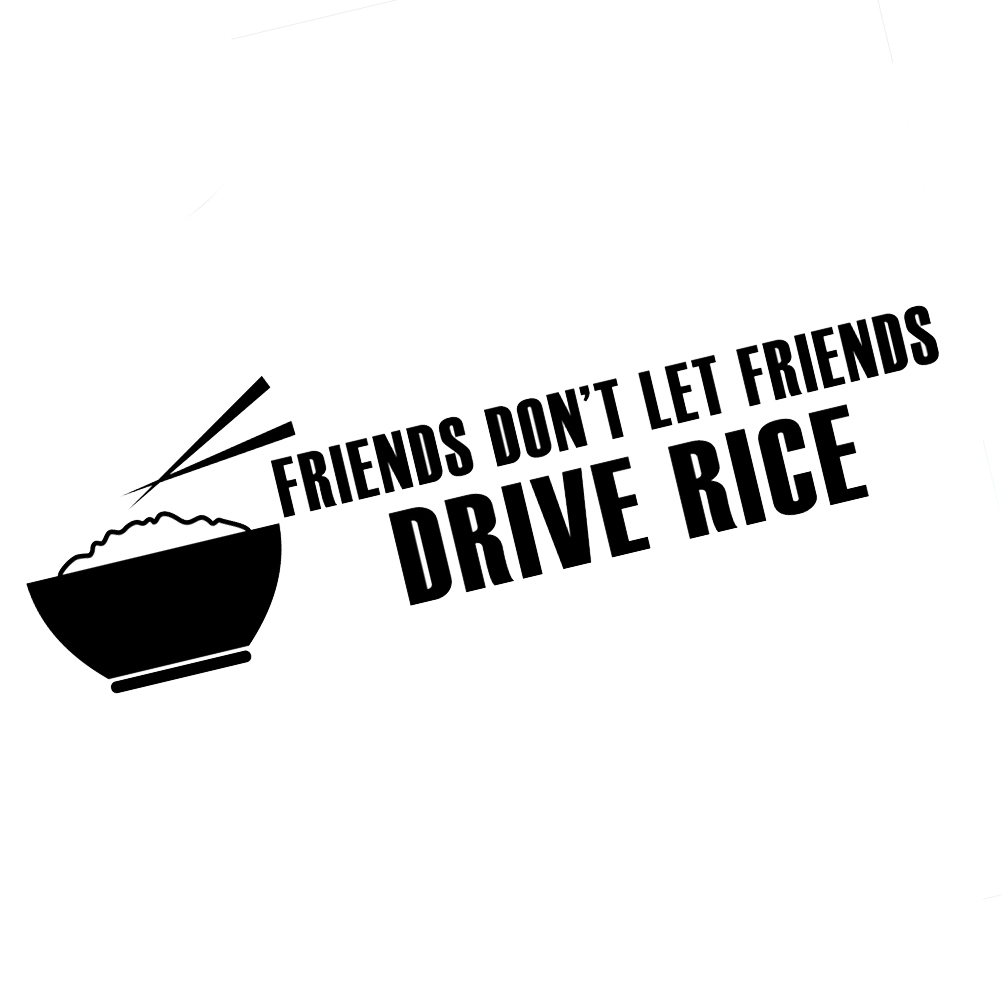 JDM Friends Don't Let Friends Drive Rice Vinyl Sticker Car Decal