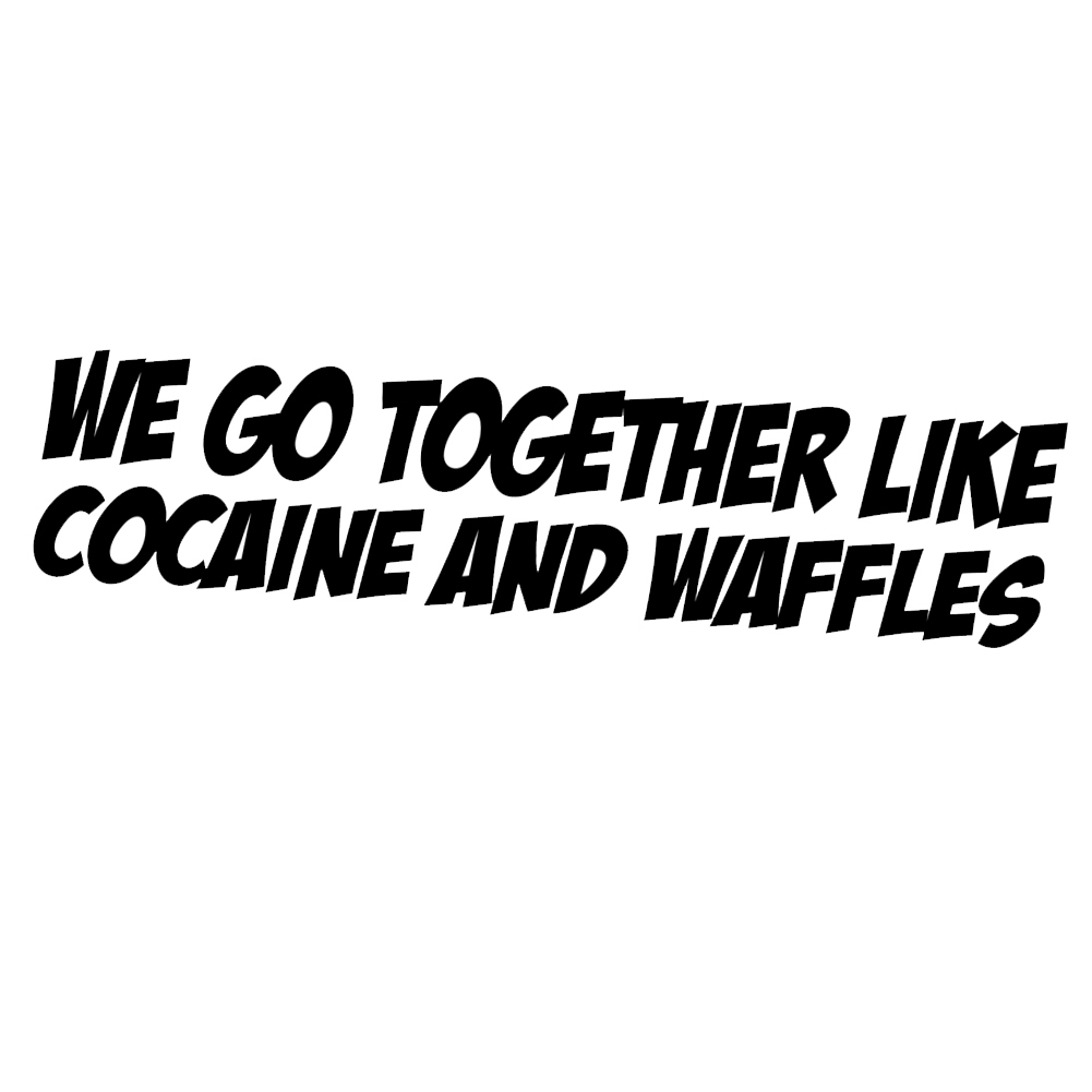 funny ricky bobby quote cocaine and waffles vinyl sticker. Black Bedroom Furniture Sets. Home Design Ideas