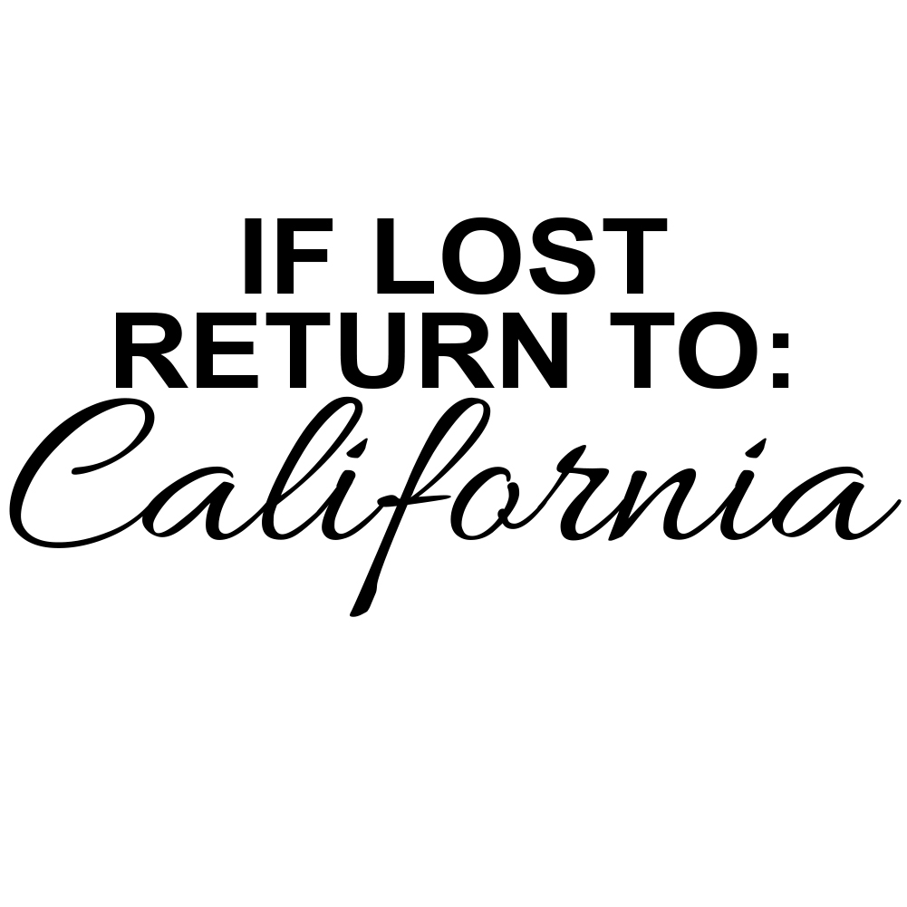 If Lost Return to California Vinyl Sticker Car Decal