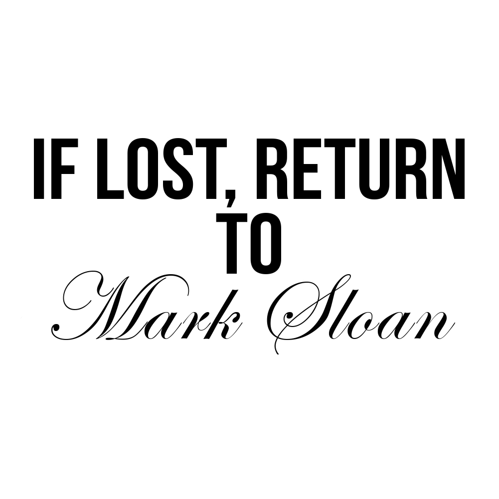 Funny If Lost Return to Doctor Mark Sloan Grey's Vinyl Sticker Car Decal