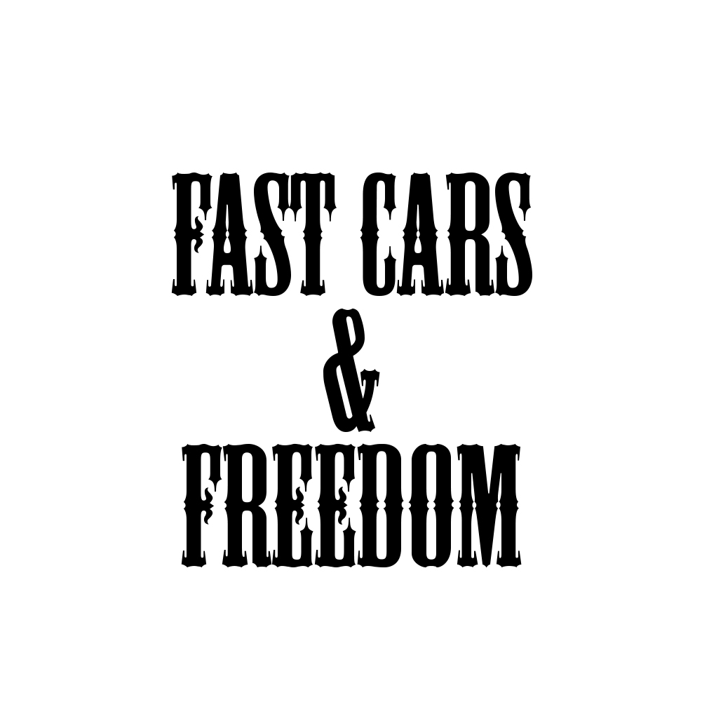 Country Fast Cars and Freedom Vinyl Sticker Car Decal
