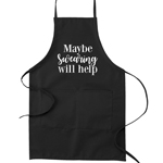 Maybe Swearing Will Help Funny Parody Cooking Baking Kitchen Apron