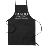 I'm Sorry Your Opinion Wasn't in the Recipe Funny Parody Cooking Baking Kitchen Apron