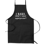 I Bake What's Your Superpower? Funny Parody Cooking Baking Kitchen Apron