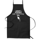 Might I Suggest the Sausage Funny Parody Cooking Baking Kitchen Apron