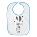 Laughing My Diaper Off LMDO Funny Parody Infant Baby Bib