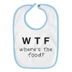 WTF Where's the Food Funny Parody Infant Baby Bib