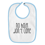 No Hair Don't Care Bald Funny Parody Infant Baby Bib