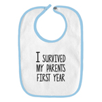 I Survived My Parents First Year Funny Parody Infant Baby Bib