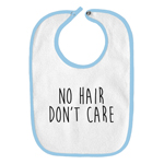 No Hair Don't Care Funny Parody Infant Baby Bib