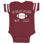 On Sundays We Watch Football With Daddy Funny Baby Boy Jersey Bodysuit Infant