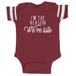 I'm The Reason We're Late Funny Baby Boy Jersey Bodysuit Infant