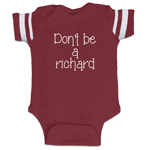 Don't Be A Richard Funny Baby Boy Jersey Bodysuit Infant