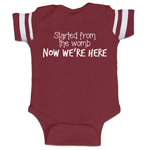 Started From The Womb Now We're Here Funny Baby Boy Jersey Bodysuit Infant