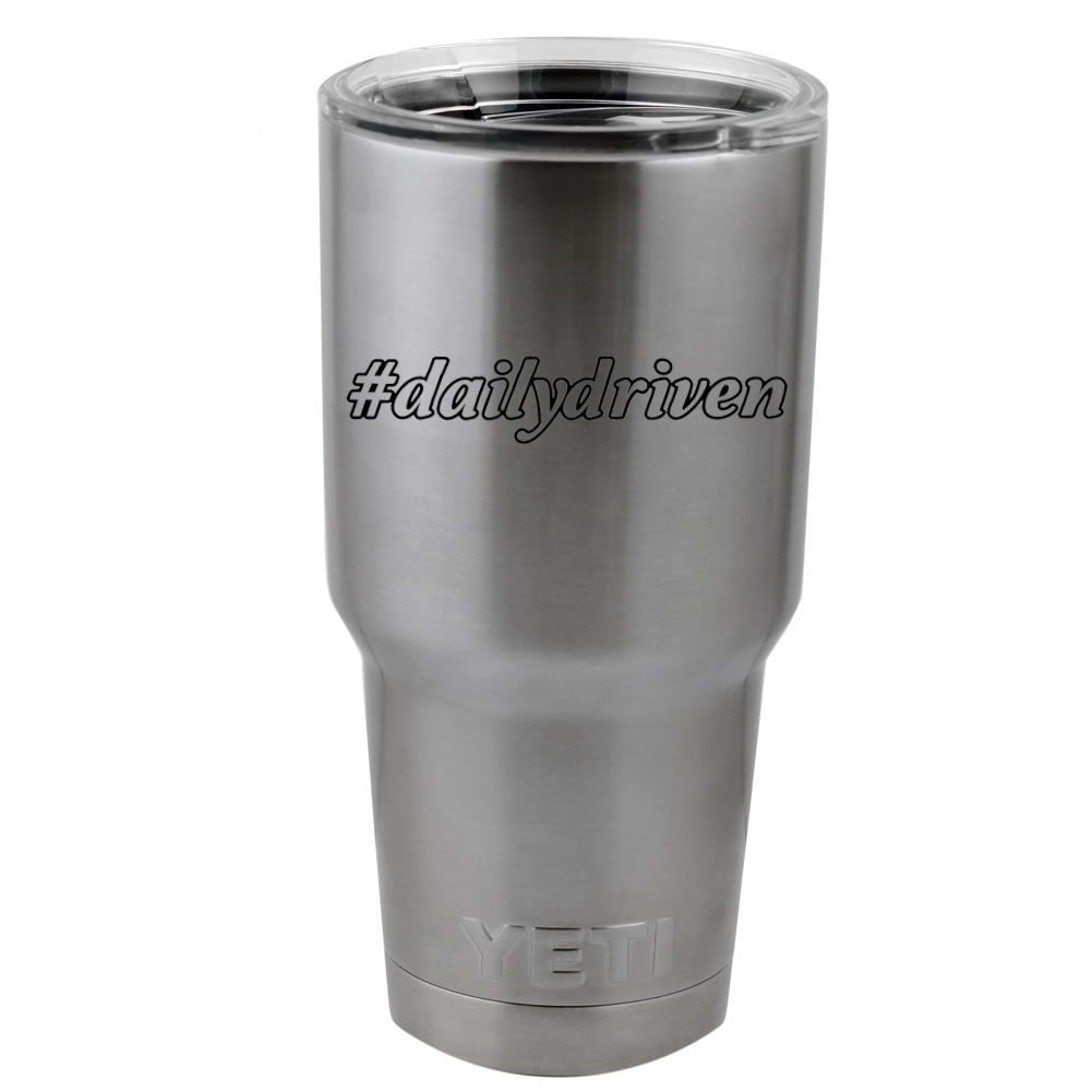 Hashtag Daily Driven Beater JDM Vinyl Sticker Decal for Yeti Mug Cup Thermos Pint Glass (DECAL ONLY, NO CUP)