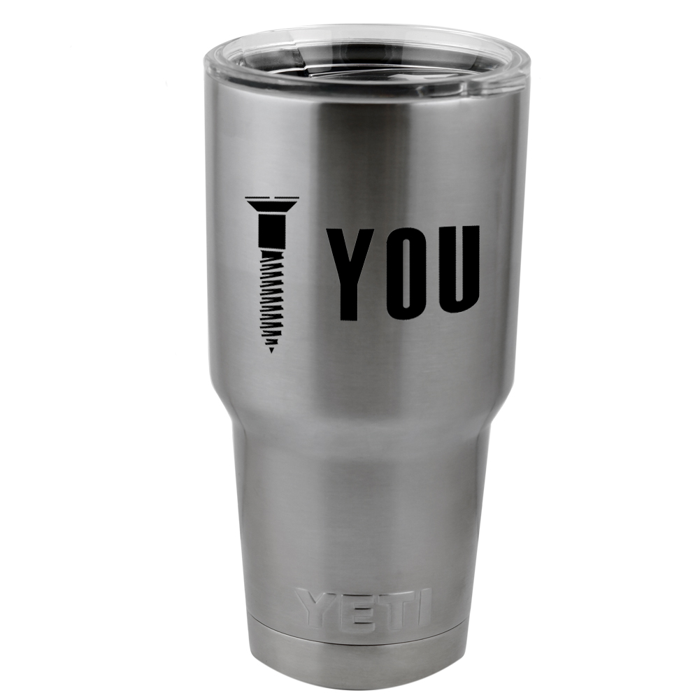 Screw You Funny Mechanic Joke JDM Vinyl Sticker Decal for Yeti Mug Cup Thermos Pint Glass (DECAL ONLY, NO CUP)