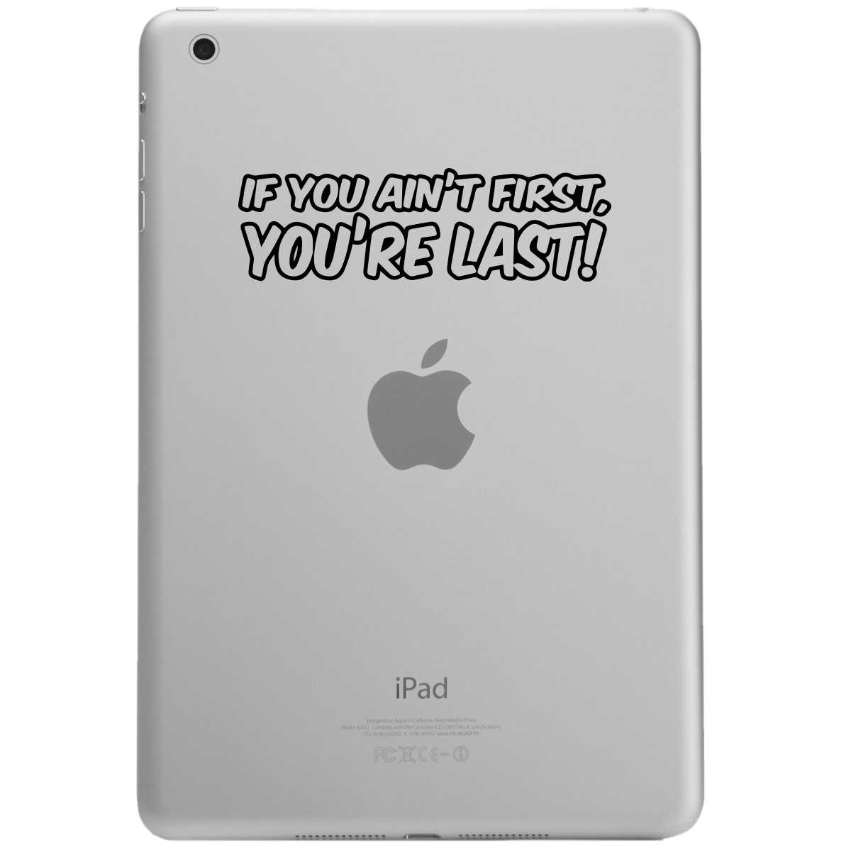Funny Ricky Bobby Quote If You Ain't First You're Last iPad Tablet Vinyl Sticker Decal
