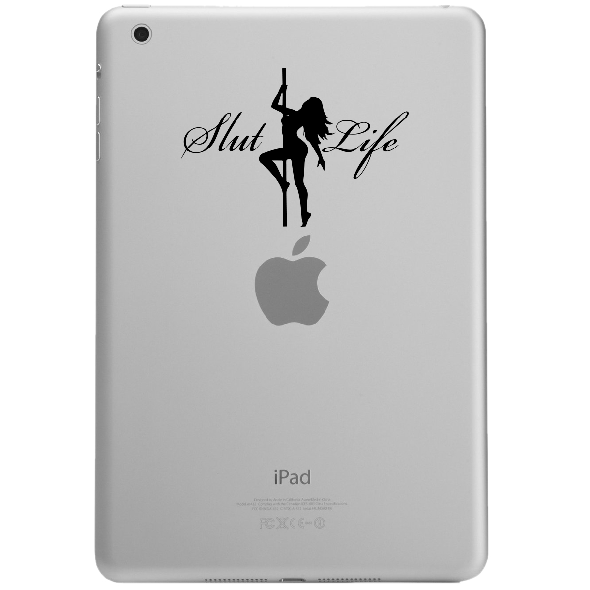 Sexy Stripper Girl Slut Life iPad Tablet Vinyl Sticker Decal