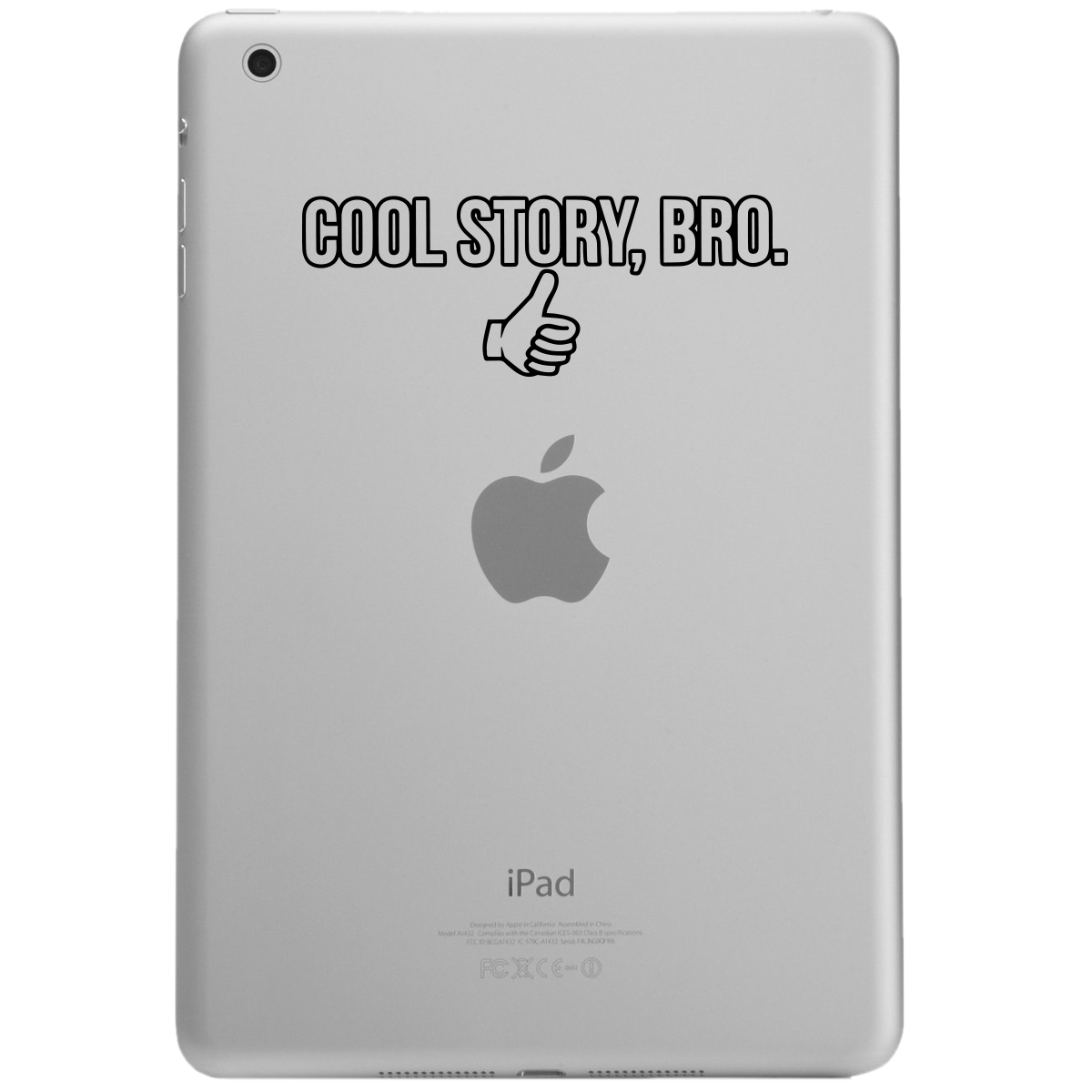 Funny Thumbs Up Cool Story Bro iPad Tablet Vinyl Sticker Decal