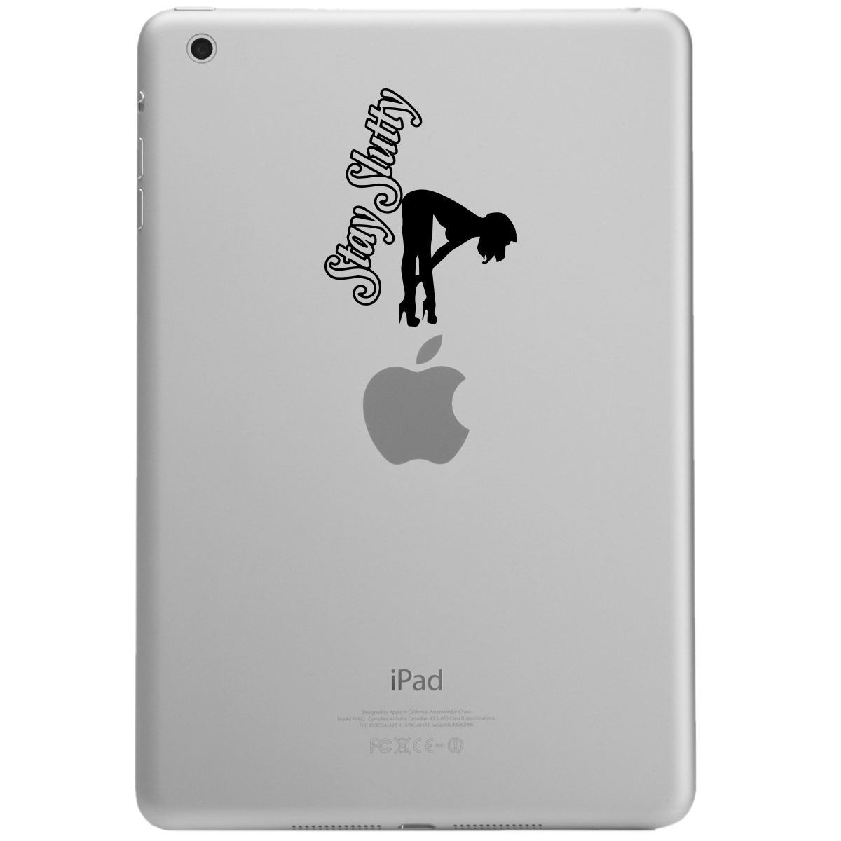 Sexy Stripper Stay Slutty Funny iPad Tablet Vinyl Sticker Decal