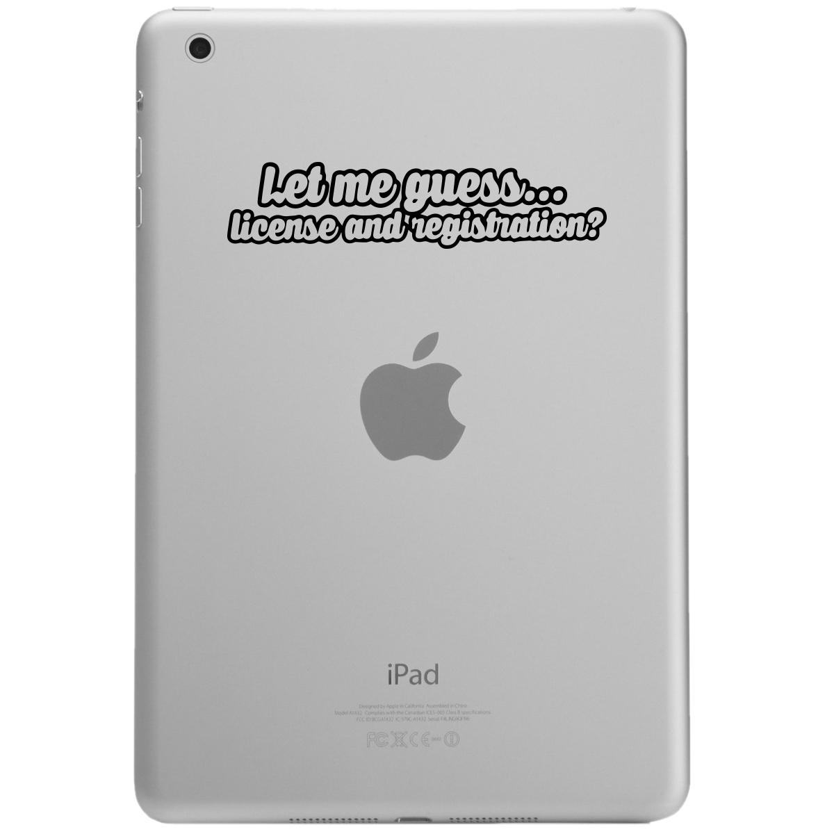 JDM Let Me Guess License and Registration iPad Tablet Vinyl Sticker Decal