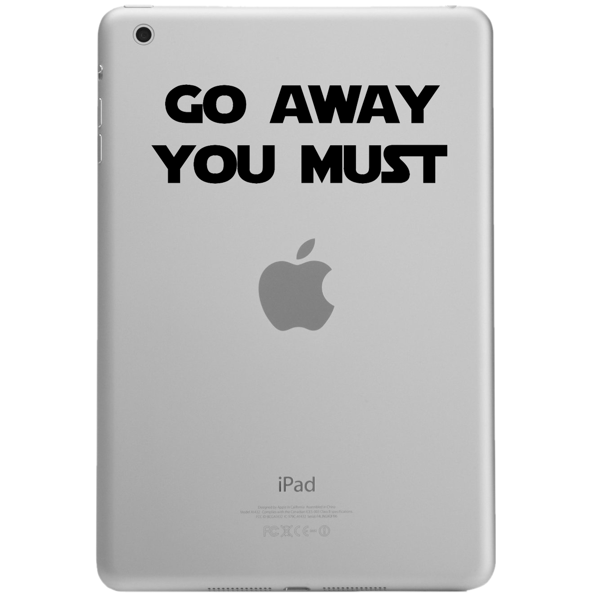 Funny Yoda Parody Go Away You Must iPad Tablet Vinyl Sticker Decal