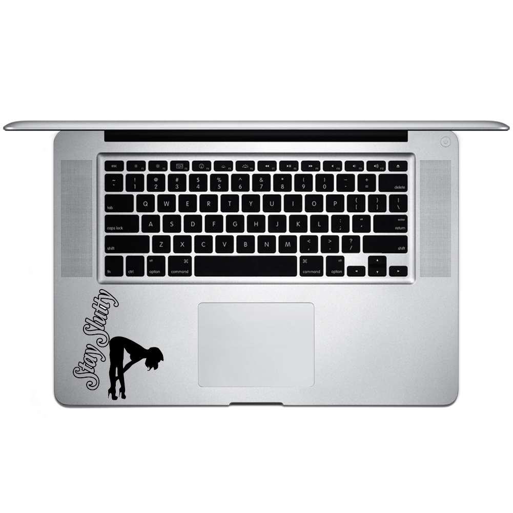 Sexy Stripper Stay Slutty Funny Vinyl Sticker Laptop Keyboard Inside Corner iPhone Cell Decal