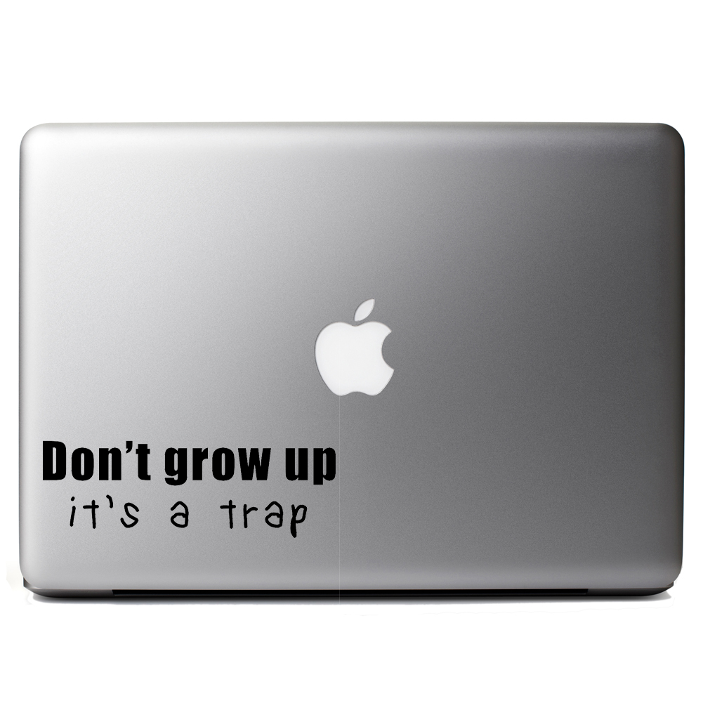 Funny Don't Grow Up It's a Trap Kid Adult JDM Vinyl Sticker Laptop Decal