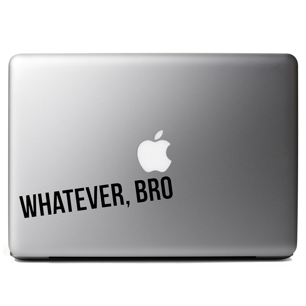 JDM Funny Whatever Bro Vinyl Sticker Laptop Decal