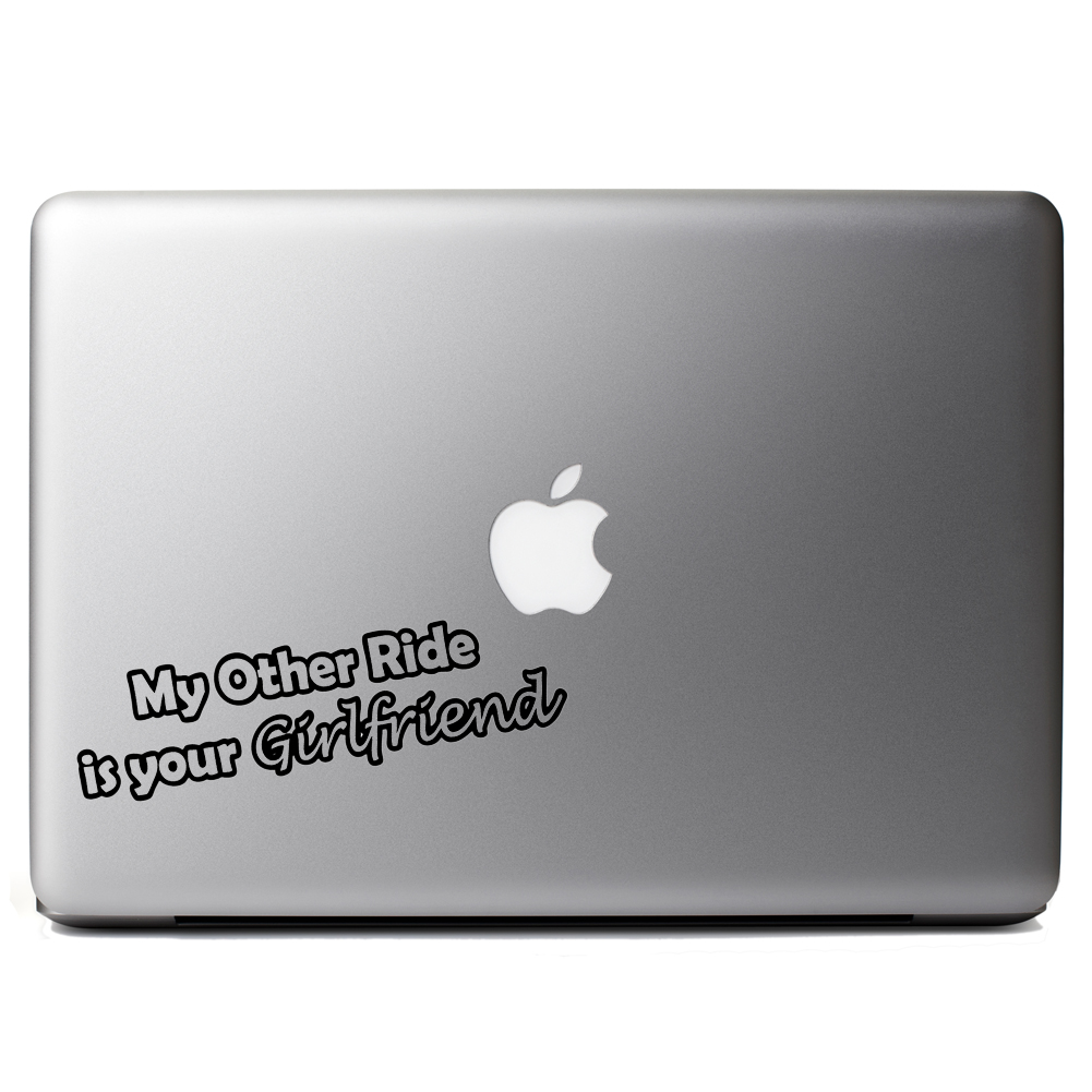 Funny JDM My Other Ride is Your Girlfriend Vinyl Sticker Laptop Decal