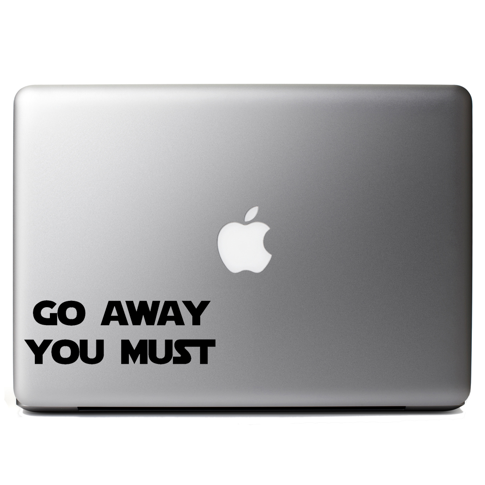 Funny Yoda Parody Go Away You Must Vinyl Sticker Laptop Decal