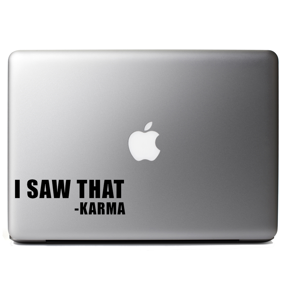 Funny I Saw That Karma Vinyl Sticker Laptop Decal