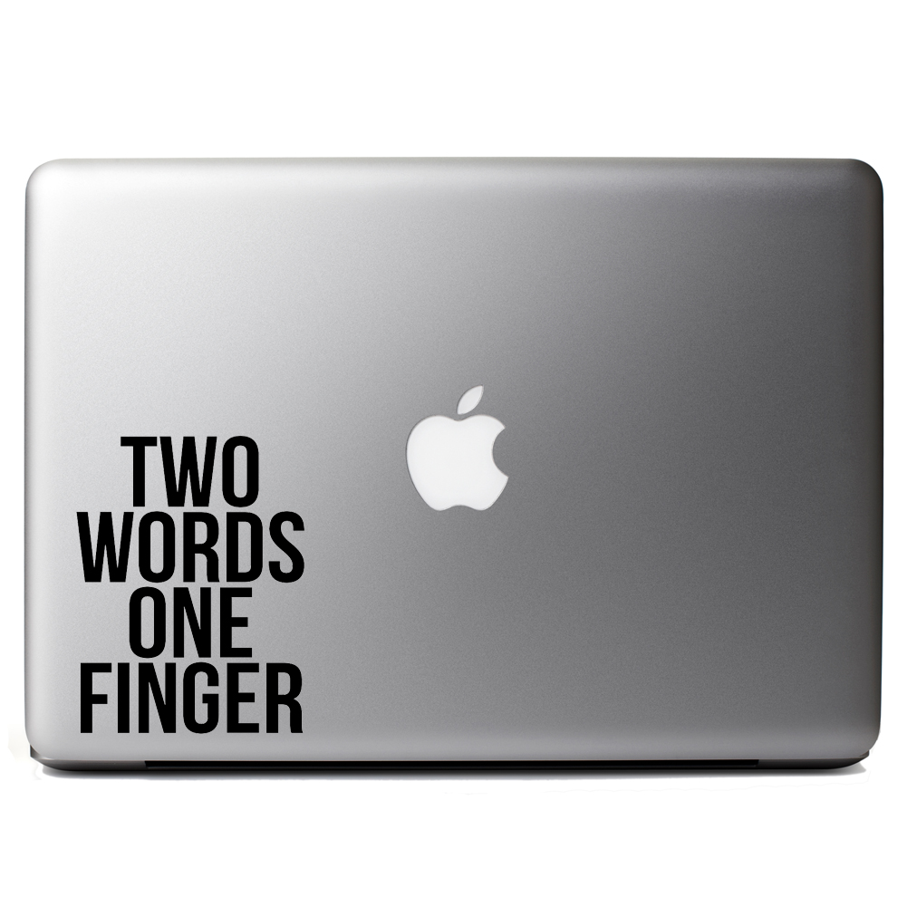 Two Words One Finger Vinyl Sticker Laptop Decal
