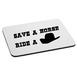 Funny Country Save a Horse Ride a Cowboy Mouse Pad