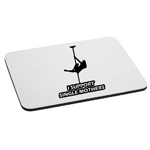 Funny Stripper Girl I Support Single Mothers Mouse Pad