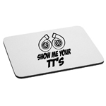 Funny JDM Show Me Your TT's Twin Turbo Boost Mouse Pad