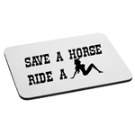 Funny Country Save a Horse Ride a Cowgirl Mouse Pad