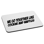 Funny Ricky Bobby Quote Cocaine and Waffles Mouse Pad
