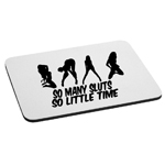 So Many Sluts so Little Time Funny Sexy Mouse Pad