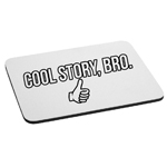 Funny Thumbs Up Cool Story Bro Mouse Pad