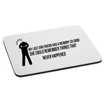 Funny Last Girlfriend Memory Mouse Pad