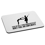 Funny Women Money Food Compliments Mouse Pad