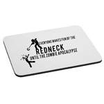 Funny Redneck Zombie Apocalypse Walkers Mouse Pad