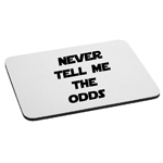 Han Solo Never Tell Me the Odds Mouse Pad