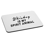 Funny Whiskey is My Spirit Animal Alcohol Mouse Pad