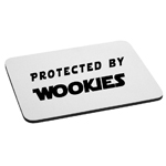 Funny Protected By Wookies Mouse Pad